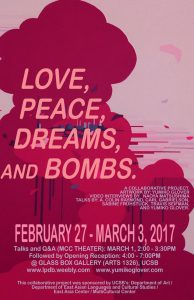 Love, Peace, Dreams, and Bombs. A Collaborative Project. @ MCC THEATER, GLASS BOX GALLERY | Santa Barbara | California | United States